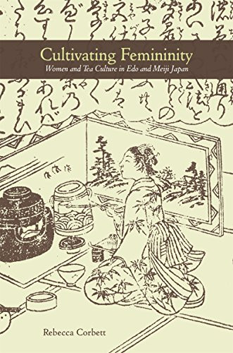 cultivating femininity tea culture chado