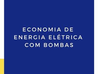 ECONOMIA DE ENERGIA ELÉTRICA COM BOMBAS