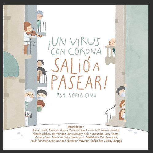 Un virus con corona salió a pasear