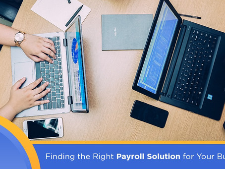 Finding the Right Payroll Solution for Your Business