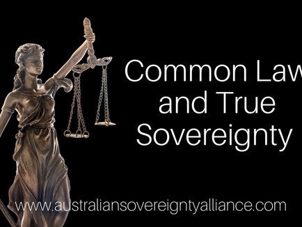 Common Law and True Sovereignty