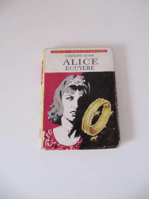 """Alice écuyère - livre de 1966 - """" Port inclus"""""""