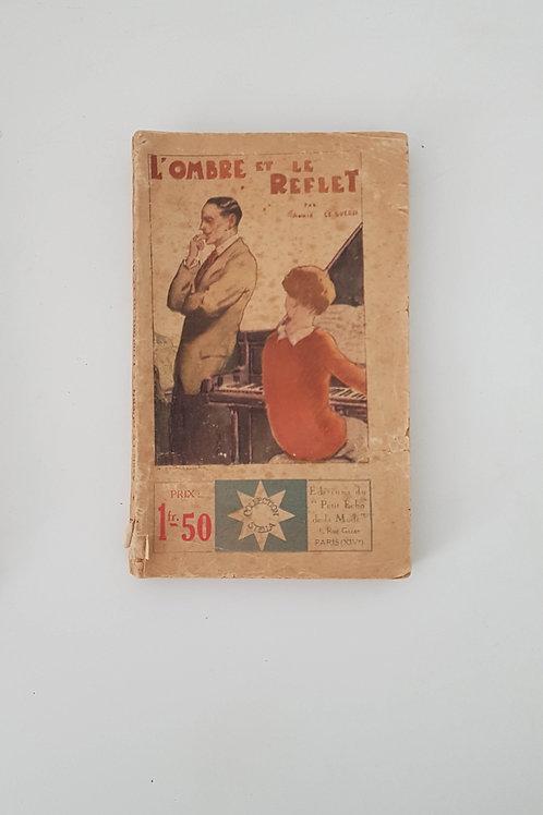 Livre de poche collection Stella - 1929 - L'ombre et le reflet