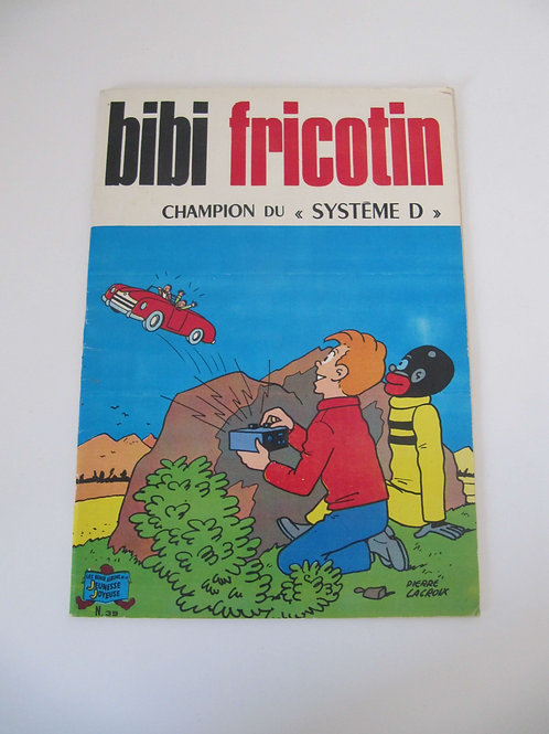 "Bibi Fricotin et la pipe royale - BD N° 70 de 1979 ""Port inclus"""