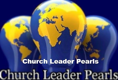 Church Leader Pearls challenges and false teachings churches face