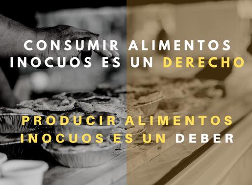 La producción de alimentos inocuos es un deber, consumir alimentos inocuos es un derecho