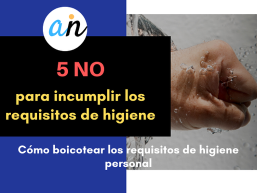 Los 5 factores para incumplir los requisitos de higiene personal