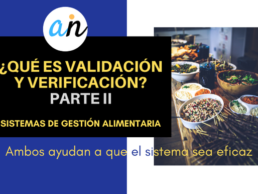 Validación y verificación en sistemas de gestión alimentaria-Parte II