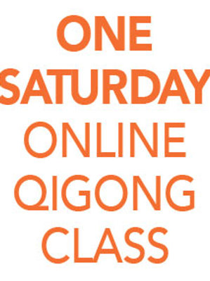 ONE Saturday Online Qigong Class 11am-12-pm EDT