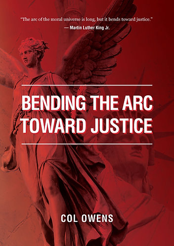 Bending the Arc Towards Justice