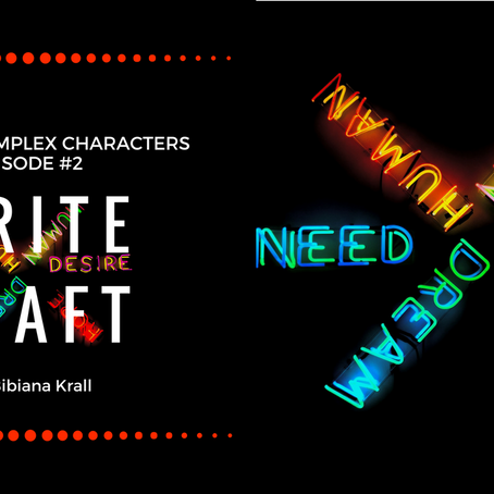 Write Craft - Episode #2 - Creating Complex Characters
