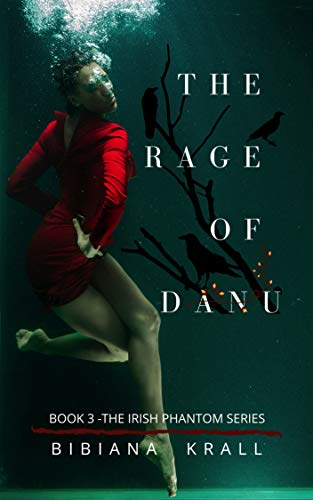 The Rage of Danu by Bibiana Krall