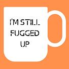 Still fugged up logo.png