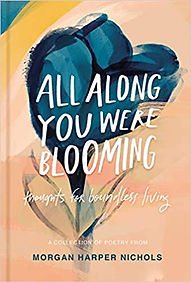All Along You Were Blooming.jpg