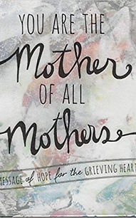 You are the mother of all mothers.jpg