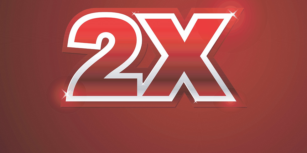 The 2X Event