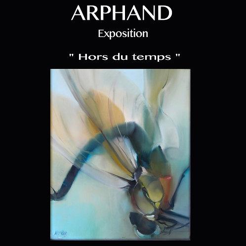 """Affiche Exposition ARPHAND """"Hors du Temps"""""""