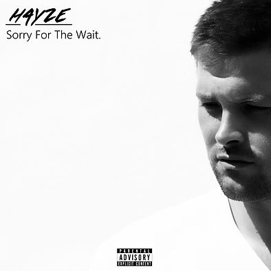 Album Cover - Hayze: Sorry For The Wait
