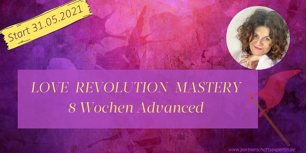 LOVE REVOLUTiON MASTERY 8 Wochen Advanced