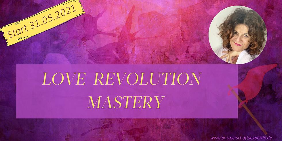 LOVE REVOLUTION MASTERY 4 Wochen Start