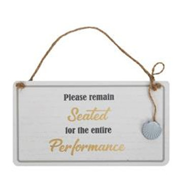 Please Remain Seated Hanging Plaque
