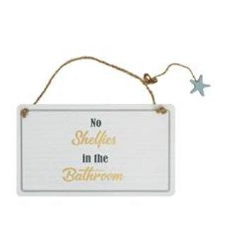No Shelfies Hanging Plaque