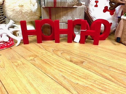 HO HO HO Flock Red Standing Letters
