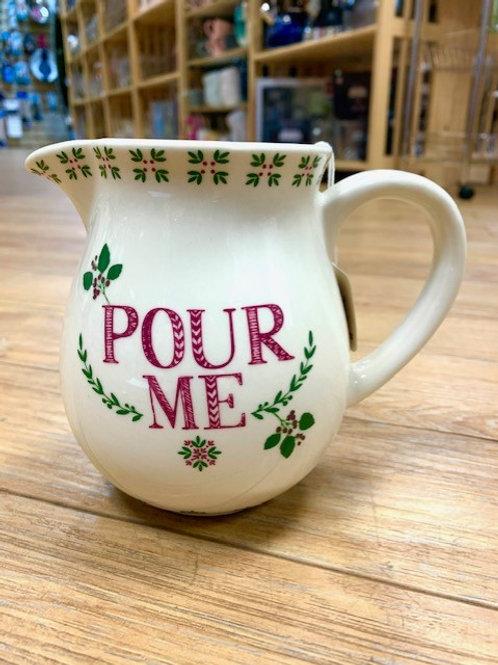 """""""Pour Me"""" Jug"""