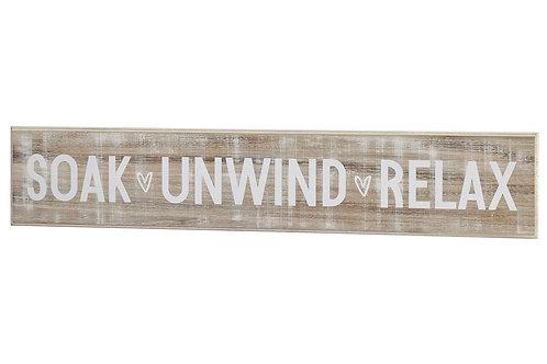 Richard Lang Soak Unwind Relax Wooden Plaque Sign