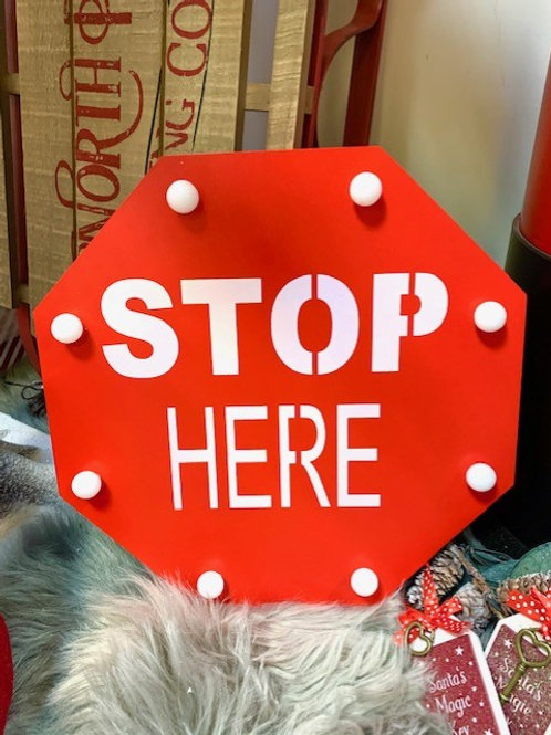 Light Up Stop Here Sign