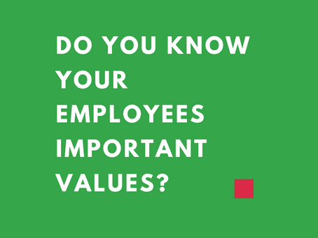 Do you know your employees values?
