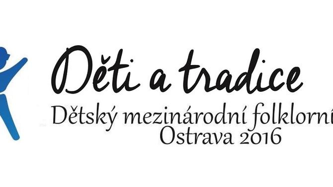 Děti a tradice Ostrava 2016