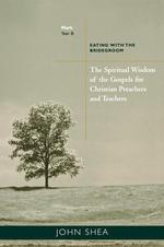 Spiritual Wisdom of the Gospels - Year B