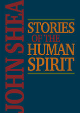 Stories of the Human Spirit