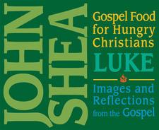 Gospel Food for Hungry Christians - Luke