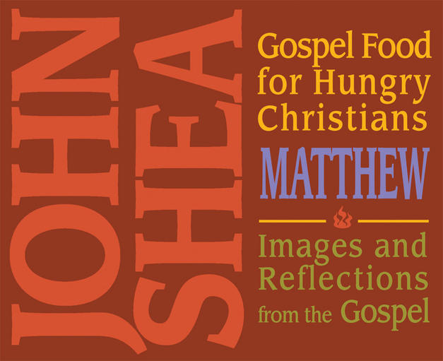 Gospel Food for Hungry Christians - Matthew