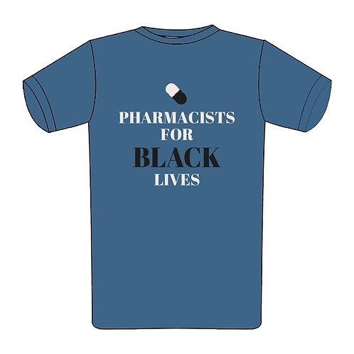 Pharmacists for Black Lives T-Shirt