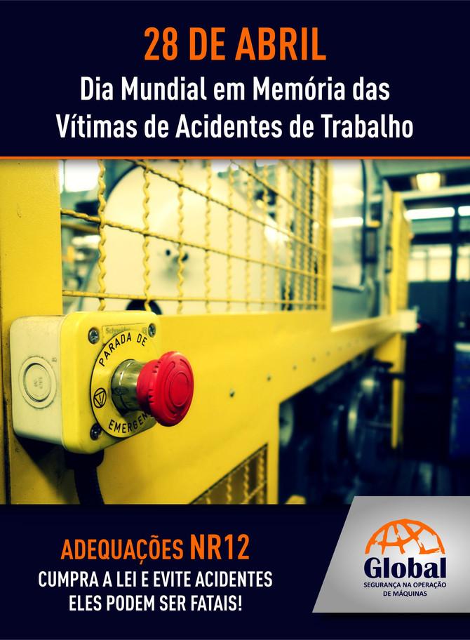28 DE ABRIL - Dia Mundial em Memória das Vítimas de Acidentes de Trabalho