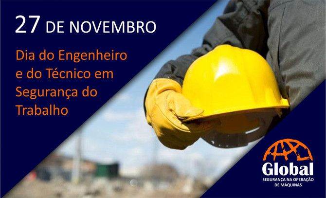 27 de novembro: Dia do Engenheiro e do Técnico em Segurança do Trabalho