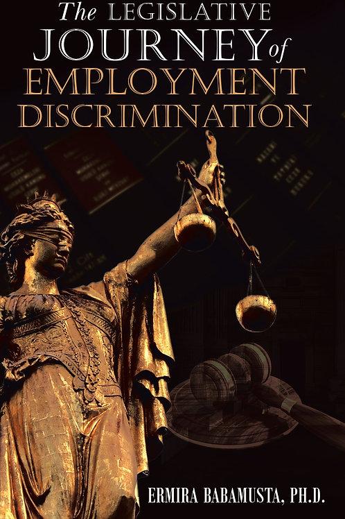 The Legislative Journey of Employment Discrimination - eBook