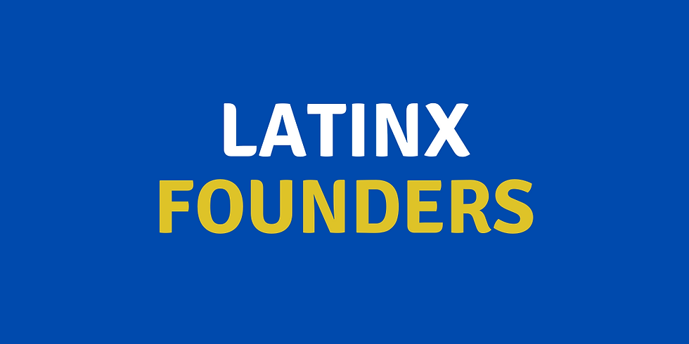 Latinx Founders Panel
