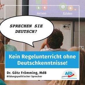Wir fordern: Kein Regelunterricht ohne  Deutschkenntnisse!