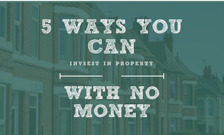 5 Ways To Invest In Property with No Money.