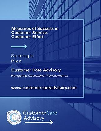 STRATEGIC PRESENTATION: Measures of Success in Customer Service: Customer Effort