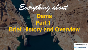 Introduction to Dams: A Brief History and Overview