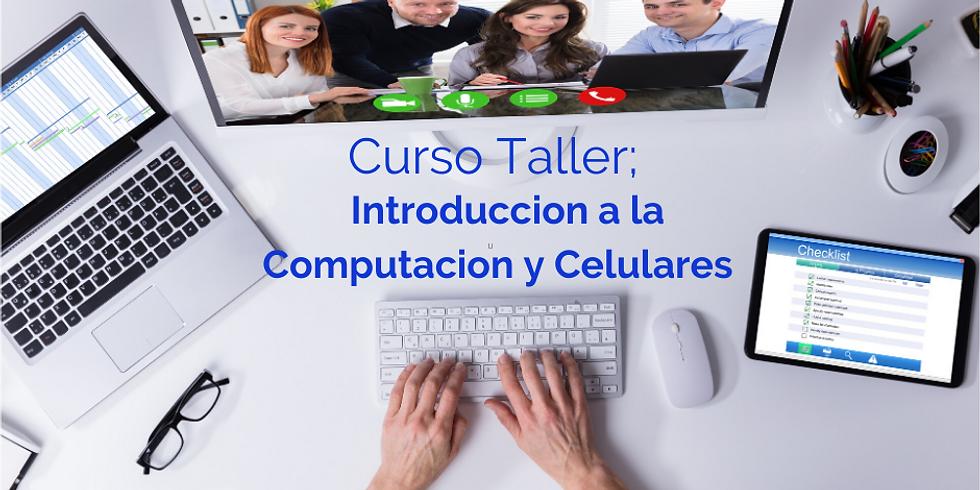 Curso/Taller Introduccion a la Computacion y Celulares