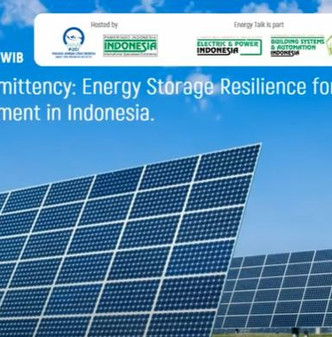 THE DEAL WITH INTERMITTENCY: ENERGY STORAGE RESILIENCE FOR SOLAR PV & PARK DEVELOPMENT INDONESIA