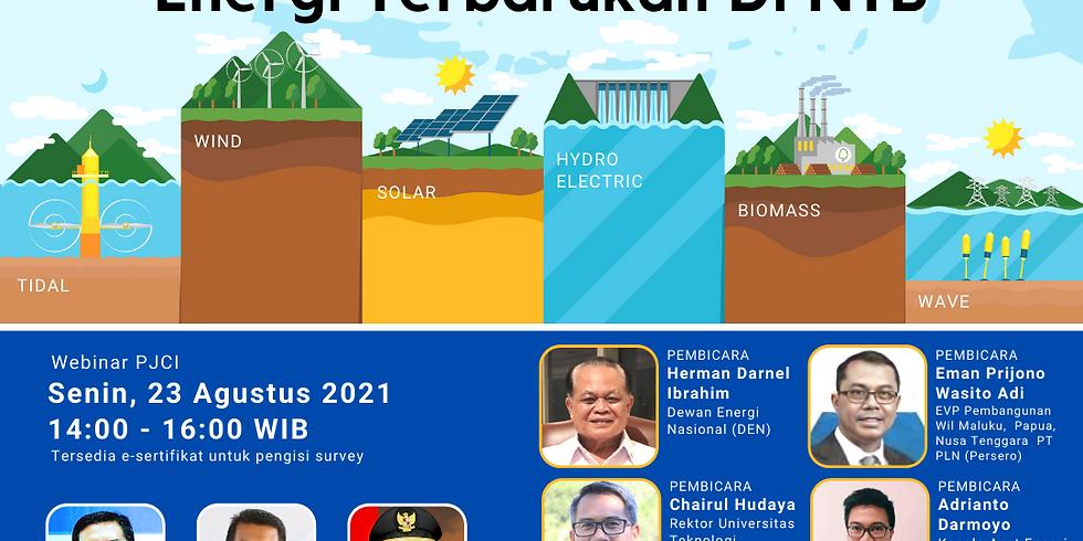 MERDEKA ENERGI NEGERI-KU! *Memaksimalkan Pengembangan Energi Terbarukan di NTB*