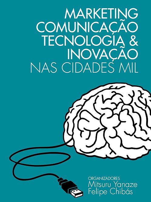 Livro Marketing, Comunicação, Tecnologia e Inovação nas Cidades MIL