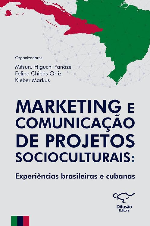 Marketing e Comunicação de Projetos Socioculturais